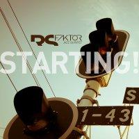RS Faktor - Starting!